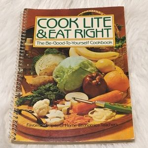 Cool Lite & Eat Right Be Good To Yourself Cookbook